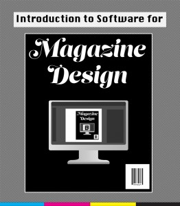 Intro to software for magazine design.