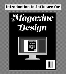 Introduction to software for magazine design