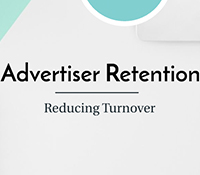 Advertiser Retention: Reducing Turnover Webinar