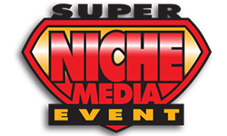Super Niche Media Event