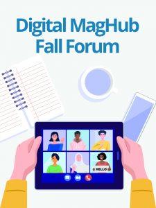 Digital MagHub Fall Forum